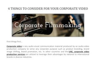 4 THINGS TO CONSIDER FOR YOUR CORPORATE VIDEO