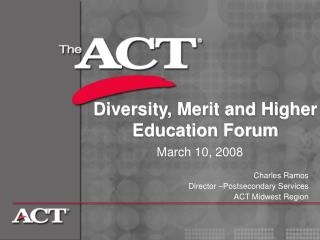 Diversity, Merit and Higher Education Forum