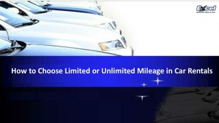 How to Choose Limited or Unlimited Mileage in Car Rentals