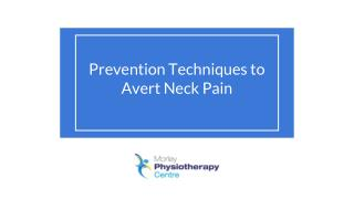 Prevention Techniques to Avert Neck Pain - Morley Physio