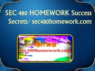 SEC 480 HOMEWORK Success Secrets/ sec480homework.com