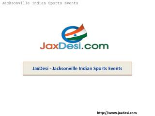 JaxDesi - Jacksonville Indian Sports Events