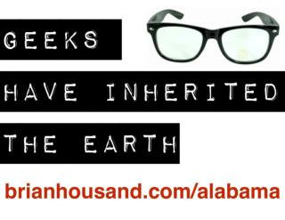 GEEKS HAVE INHERITED THE EARTH - AAGC 2014