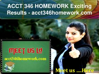 ACCT 346 HOMEWORK Exciting Results - acct346homework.com