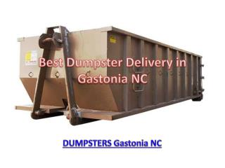 Best Dumpster Delivery in Gastonia NC