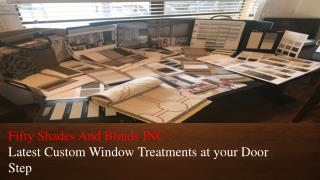 Fifty Shades And Blinds INC - Custom Window Coverings