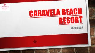 CARAVELA BEACH WEDDING RESORTS GOA
