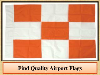 Find Quality Airport Flags