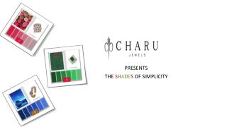 CharuJewels - Shades Of Simplicity