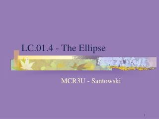 LC.01.4 - The Ellipse