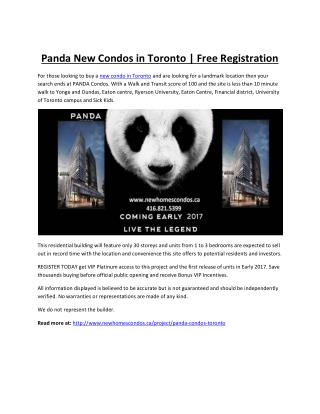Panda New Condos - Once in a Lifetime Opportunity