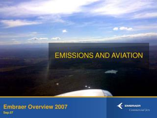 Embraer Overview 2007