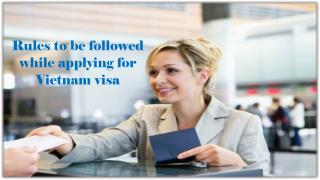 Rules to be followed while applying for Vietnam visa
