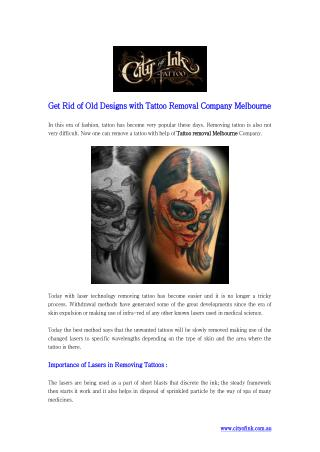 Get Rid of Old Designs with Tattoo Removal Company Melbourne