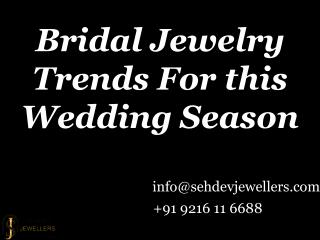 Bridal Jewelry Trends for This Wedding Season