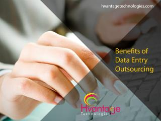 Benefits of Data Entry Outsourcing