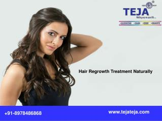 Get Healthy and Strong Hair with help of Teja's