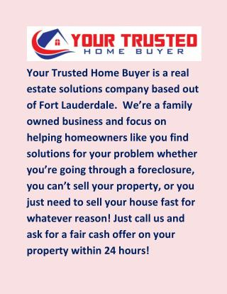 We buy houses with fast cash in Miami