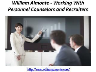 William Almonte - Working With Personnel Counselors and Recruiters