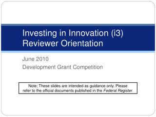 Investing in Innovation (i3)  Reviewer Orientation