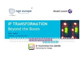 IP Transformation Beyond the Boxes (2007)