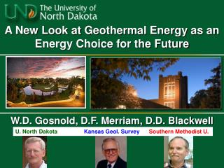 A New Look at Geothermal Energy as an Energy Choice for the Future