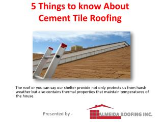5 Things to know about Cement tile roofing