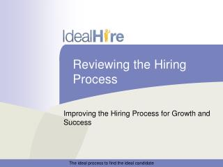 Reviewing the Hiring Process