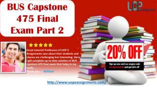 BUS Capstone 475 Final Exam Part 2