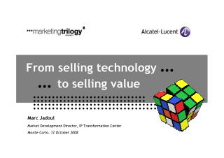 From Selling Technology to Selling Value (2008)