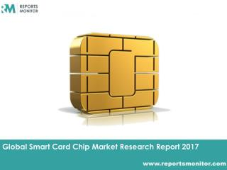 Smart Card Chip Global Market Research and Industry Statistics
