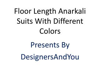 Latest designer party wear anarkali dresses designs | floor length long gown style anarkali suits