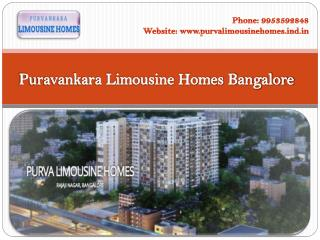 Buy Purva Limousine Homes in Bangalore | Call 9953592848