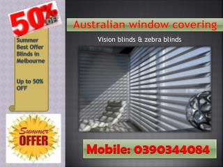 summer offer vision blinds - zebra blinds