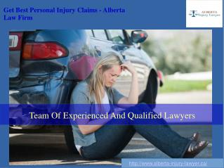 Get Best Personal Injury Claims - Alberta Law Firm