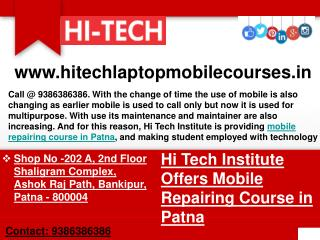 Hi Tech Institute Offers Mobile Repairing Course in Patna