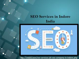 Internet Marketing by JSK SEO Company in Indore India