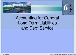 Accounting for General Long-Term Liabilities and Debt Service