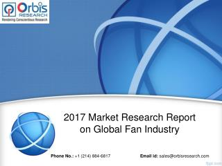2017 Global Fan -Market Demand, Growth, Opportunities and Analysis of Top Key Player Forecast to 2022
