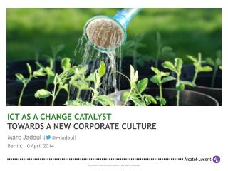 ICT as a Change Catalyst (we.conect 2014)