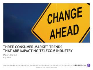 Three Consumer Market Trends that are Impacting Telecom Industry (2014)