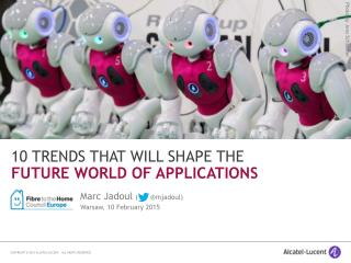 10 Trends that will Shape the Future World of Applications (2015)