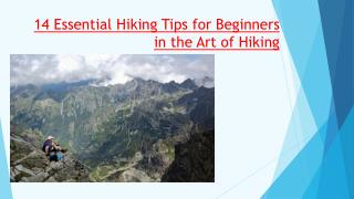 14 essential hiking tips for beginners in the Art of Hiking