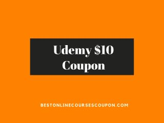 Udemy $10 Coupon