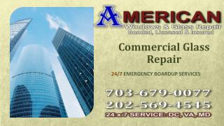 Commercial Glass Repair Lincolnia VA | Call @ (703) 679-0077
