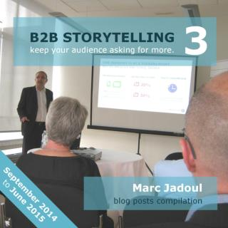 B2B Storytelling 3 (September 2014 - June 2015)