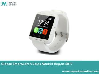 Smartwatch Sales Global Market Analysis and Industry Report