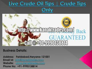 Live Crude Oil Tips | Crude Tips Only