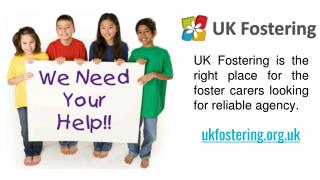 If you are looking for fostering opportunities in United KIngdom, UK Fostering is the right place for you | UK Fostering