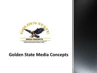 Digital Media Advertising Services by Golden States Media Concepts